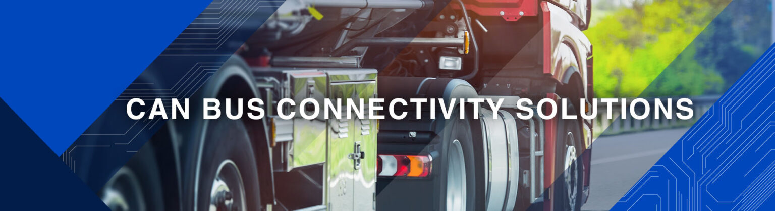 Can Bus Connectivity Solutions